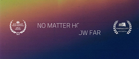 No Matter How Far